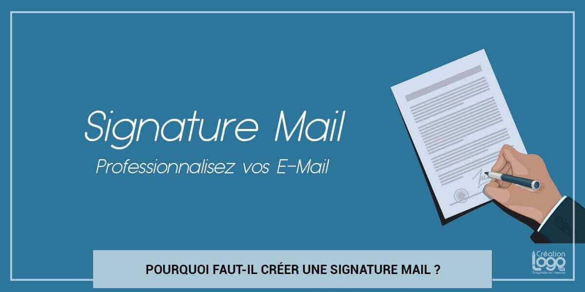 Pourquoi faut-il créer une signature mail ?