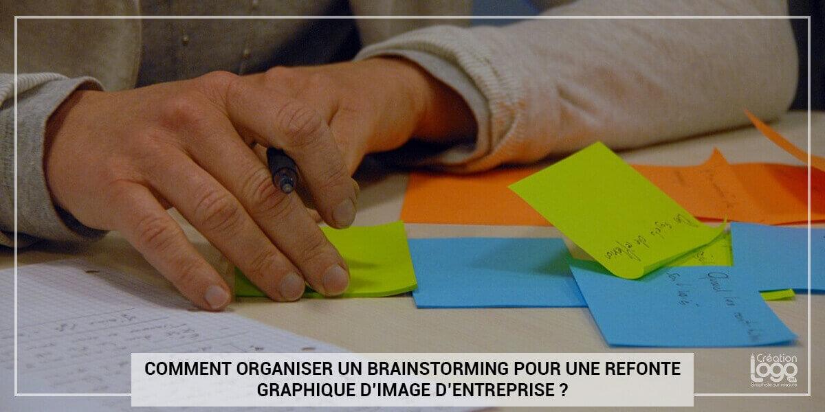 Comment organiser un brainstorming pour une refonte graphique d'image d'entreprise ?
