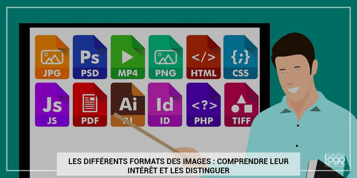 Les différents formats des images : comprendre leur intérêt et les distinguer
