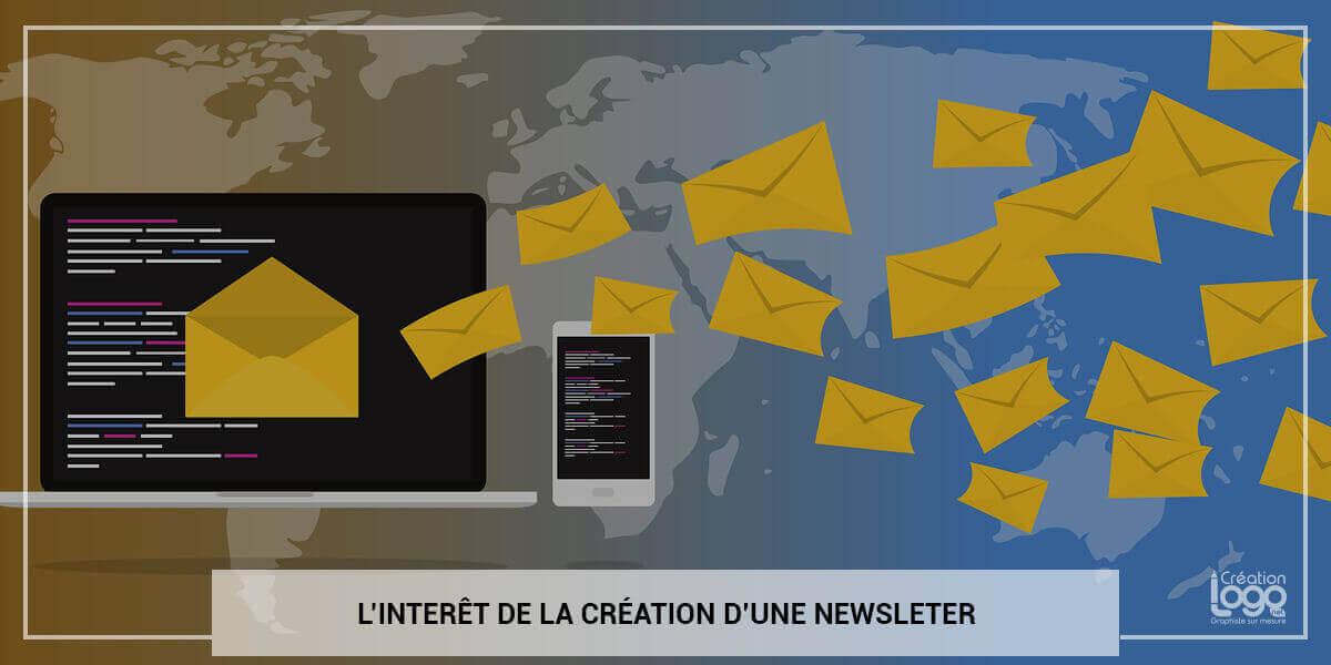 L'intérêt de la création d'une newsletter