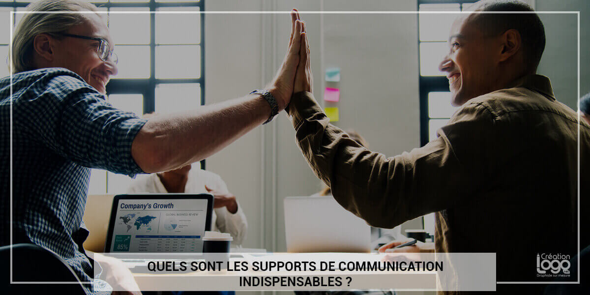Quels sont les supports de communication indispensables ?