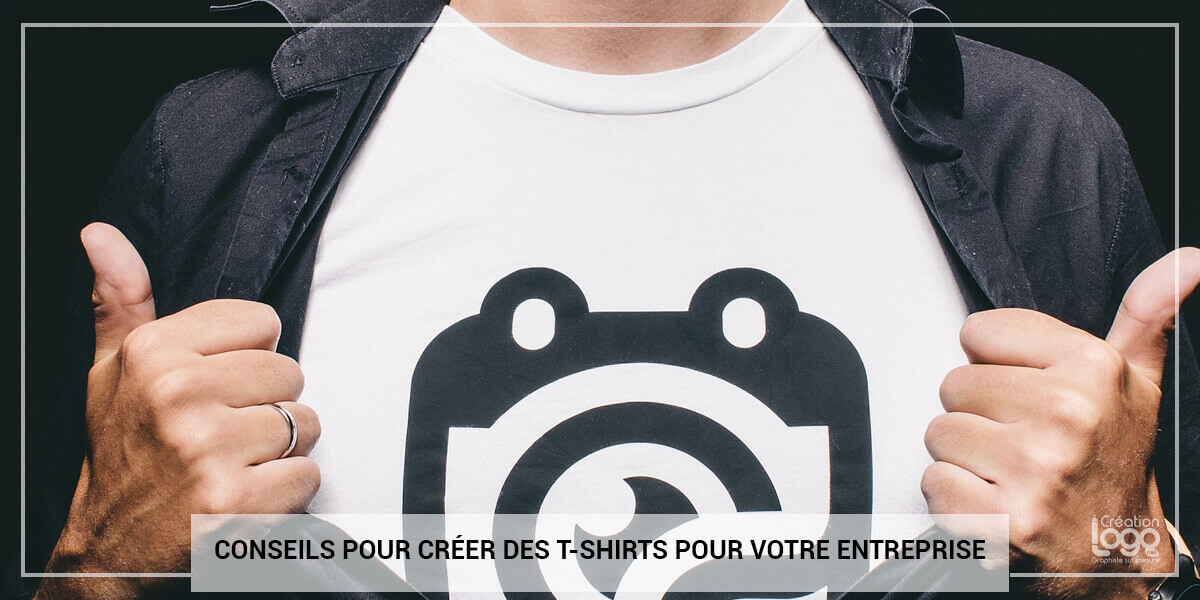 Conseils pour créer des T-shirts à l'effigie de votre entreprise