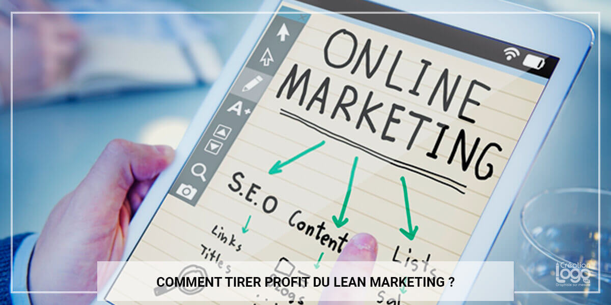 Comment tirer profit du lean marketing ?