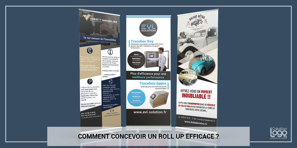 Comment concevoir un Roll Up efficace ?