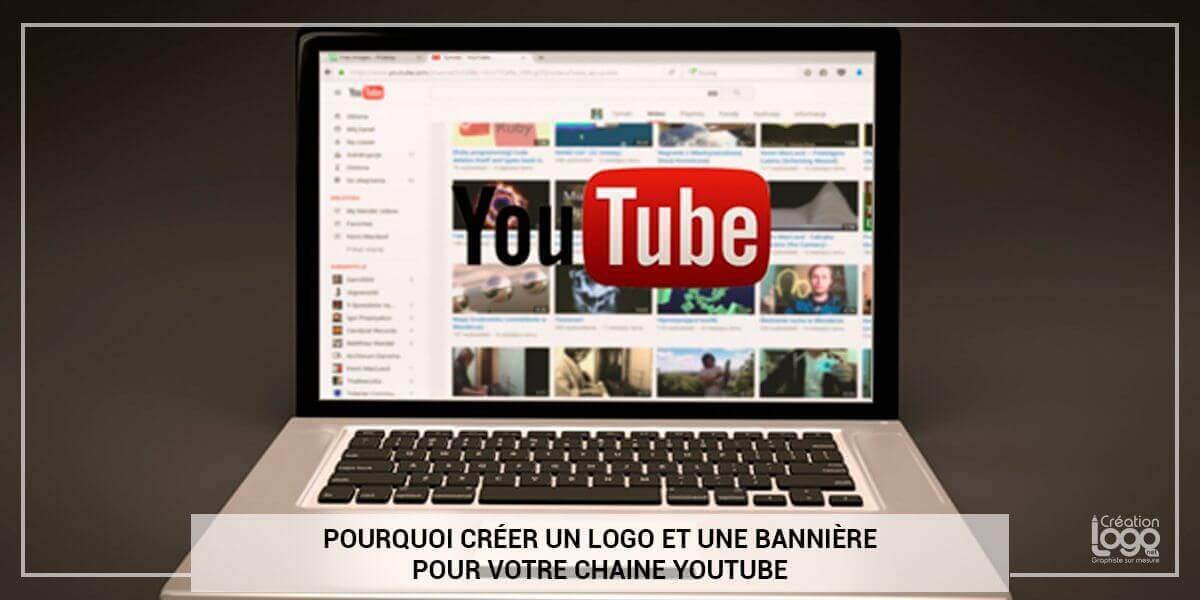 Pourquoi créer un logo et une bannière pour votre chaine YouTube ?