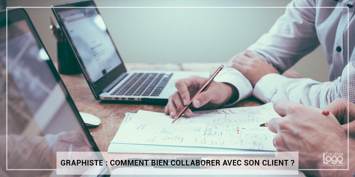 Graphiste : Comment bien collaborer avec son client ?