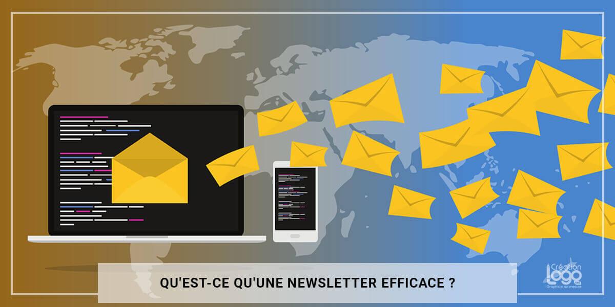Qu'est-ce qu'une newsletter efficace ?